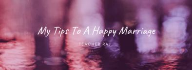 Tips to a happy marriage